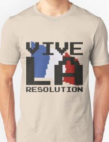Vive La Resolution! Unisex T-Shirt