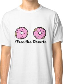 Free The Donuts Classic T-Shirt