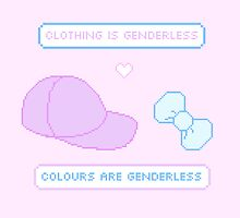 Colours are Genderless, Clothing is Genderless. by maplesyrupheist