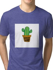 Looking Sharp Cactus Tri-blend T-Shirt