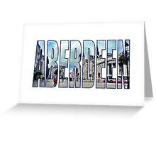 Aberdeen Greeting Card