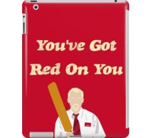 Shaun of the Dead - You've Got Red On You iPad Case/Skin