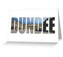 Dundee Greeting Card