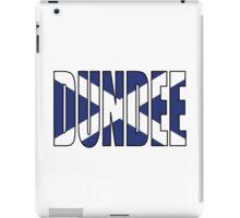 Dundee. iPad Case/Skin