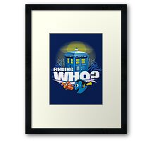 Finding Who? Framed Print