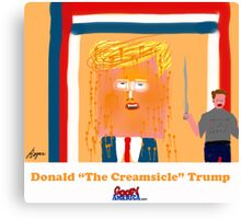 Trump the Creamsicle by Roger Pickar, Goofy America Canvas Print