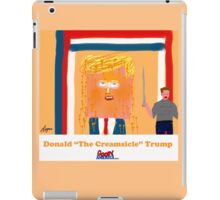 Trump the Creamsicle by Roger Pickar, Goofy America iPad Case/Skin
