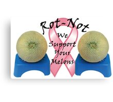 ROT NOT FIGHTS BREAST CANCER Canvas Print