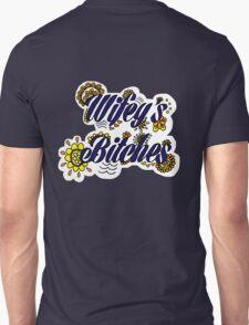 Wifey's Bitches Unisex T-Shirt