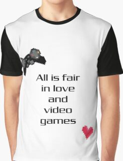 """All is Fair in Love & Video Games"" Print Graphic T-Shirt"