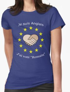 "I'm British - I voted ""Remain"" - French Womens Fitted T-Shirt"