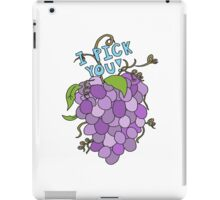 i pick you grape bunch iPad Case/Skin