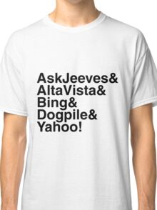 "Helvetica ""&"" - Search Engines Classic T-Shirt"