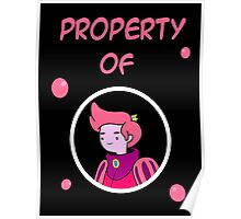 Property Of Prince Gumball Poster