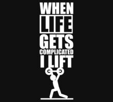 When Life Gets Complicated I Lift. – Gym Inspirational Quotes One Piece - Short Sleeve