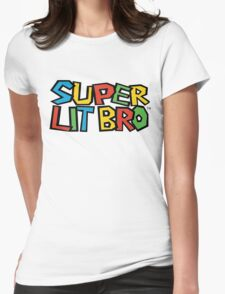 Super Lit Bro Design Womens Fitted T-Shirt