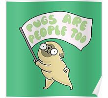 pug are people too Poster