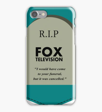 RIP FOX - Go cancel yourself. iPhone Case/Skin
