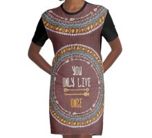 """""""You only live once"""" Graphic T-Shirt Dress"""
