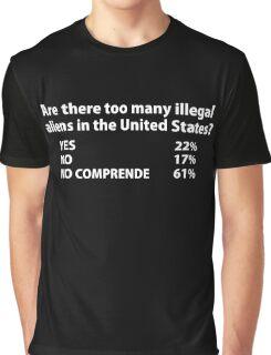 Illegal Aliens Graphic T-Shirt