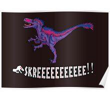 Bilociraptor - SKREEEEEE!! Poster