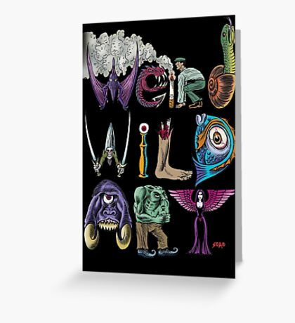 Weird Wild Art Greeting Card