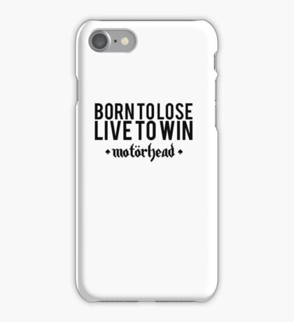 Born To Lose - Live To Win iPhone Case/Skin