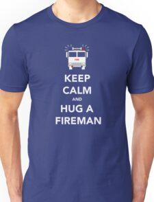 Keep calm and hug a fireman Unisex T-Shirt