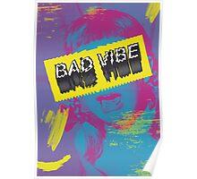 BAD Vibe Poster