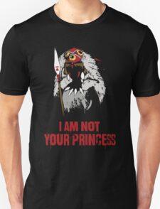 Princess Mononoke - I Am Not Your Princess Unisex T-Shirt