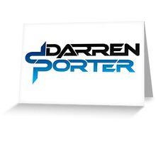 Darren Porter Greeting Card