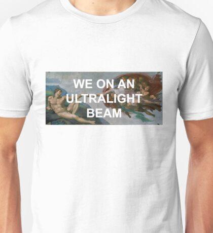 We On An Ultralight Beam Unisex T-Shirt
