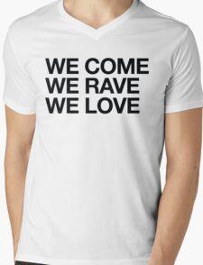 We Come, We Rave, We Love Mens V-Neck T-Shirt