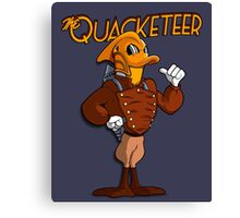 The Quacketeer. Canvas Print