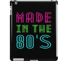 MADE IN THE 80'S iPad Case/Skin