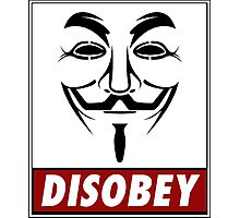 Anonymous Disobey Photographic Print