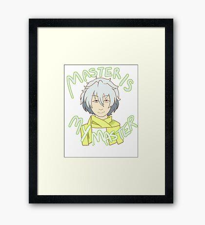 Master is My Master! Framed Print