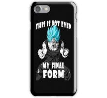 This is not even my final form goku iPhone Case/Skin