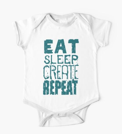 EAT SLEEP CREATE REPEAT One Piece - Short Sleeve