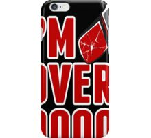 I'm over 9000 iPhone Case/Skin
