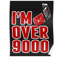 I'm over 9000 Poster