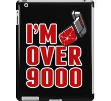 I'm over 9000 iPad Case/Skin