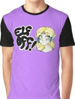 Races- Elf Off! Graphic T-Shirt