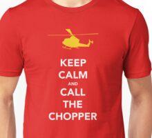CALL THE CHOPPER Unisex T-Shirt