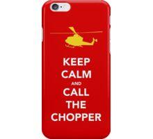 CALL THE CHOPPER iPhone Case/Skin