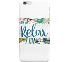 """""""Relax"""" iPhone Case/Skin"""