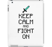 Keep calm and fight on (2c) iPad Case/Skin
