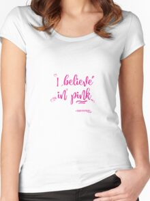 I believe in pink  Women's Fitted Scoop T-Shirt