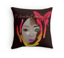 Follow the Passion Throw Pillow