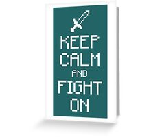 Keep calm and fight on (white) Greeting Card
